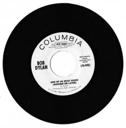 "Featured 45: Bob Dylan — ""One of Us Must Know (Sooner or Later)"""