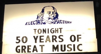 The Electric Factory — Fifty Years Birthday Party
