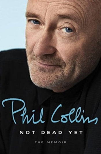 Phil Collins — Not Dead Yet